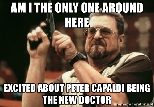 Walter Sobchak with gun - Am I the only one around here Excited about Peter Capaldi being the new doctor