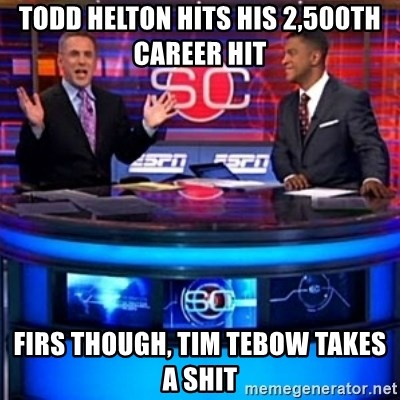 ESPN - Todd helton hits his 2,500th career hit firs though, tim tebow takes a shit