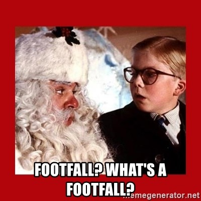 A christmas story - Footfall? What's a footfall?