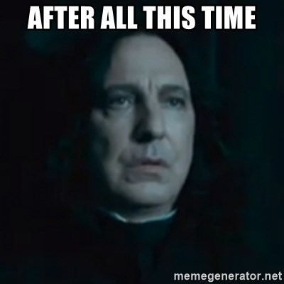 Always Snape - After all this time