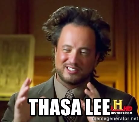 Ancient Aliens -  THASA LEE