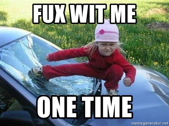 Angry Karate Girl - Fux Wit Me One Time