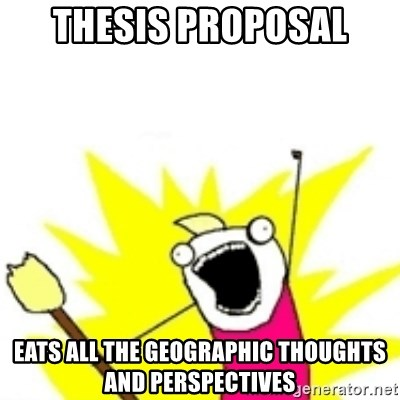 x all the y - Thesis proposal Eats all the geographic thoughts and perspectives