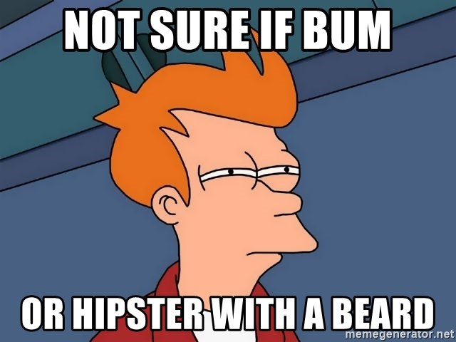 Futurama Fry - not sure if bum or hipster with a beard