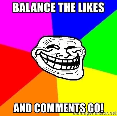 Trollface - Balance the likes  and comments GO!
