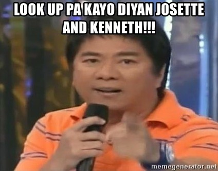 willie revillame you dont do that to me - LOOK UP pa kayo diyan Josette and Kenneth!!!