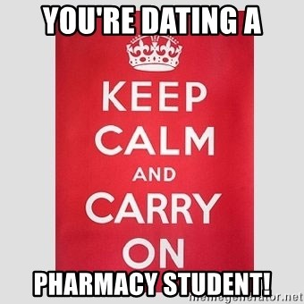 Dating pharmacy student