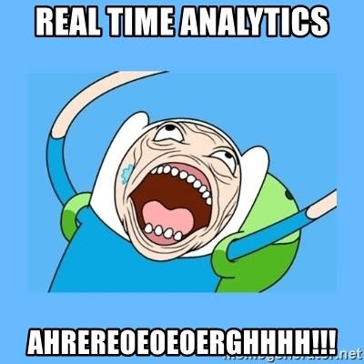 Finn from adventure time - Real time analytics AHREREOEOEOERGHHHH!!!
