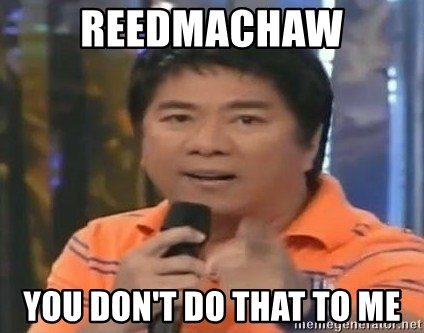 willie revillame you dont do that to me - reedmachaw you don't do that to me