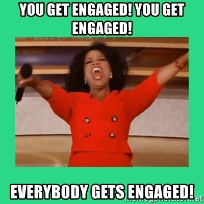 Oprah Car - You get engaged! You get engaged! Everybody gets engaged!