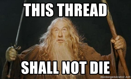 You shall not pass - This Thread Shall Not Die