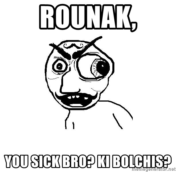 Cuddler - Rounak, You sick Bro? Ki bolchis?