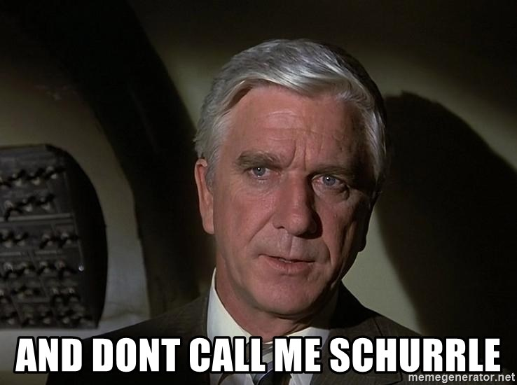 Leslie Nielsen Shirley - And Dont call me schurrle