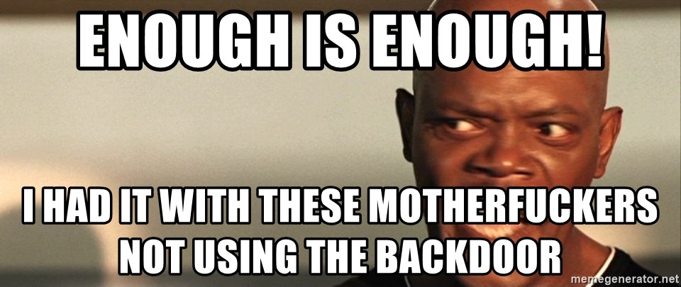 Snakes on a plane Samuel L Jackson - enough is enough! i had it with these motherfuckers not using the backdoor