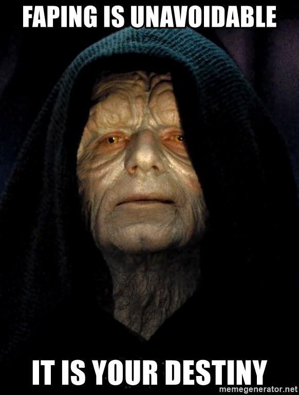 Star Wars Emperor - Faping is unavoidable it is your destiny