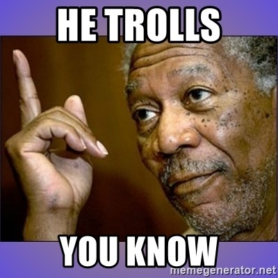 "Morgan Freeman ""he's Right u know"" - He Trolls You know"