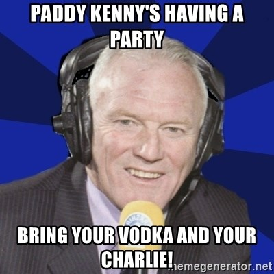 Optimistic Eddie Gray  - Paddy Kenny's having a party bring your vodka and your charlie!