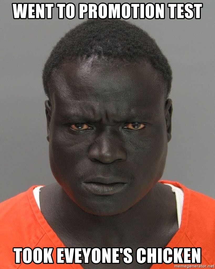 Misunderstood Prison Inmate - WENT TO PROMOTION TEST TOOK EVEYONE'S CHICKEN