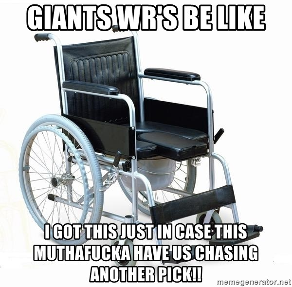 wheelchair watchout - GIANTS WR'S BE LIKE I GOT THIS JUST IN CASE THIS MUTHAFUCKA HAVE US CHASING ANOTHER PICK!!
