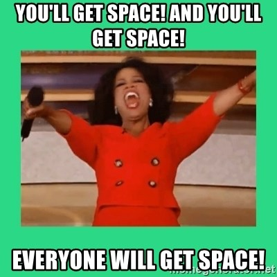 Oprah Car - You'll get space! And you'll get space! Everyone will get space!