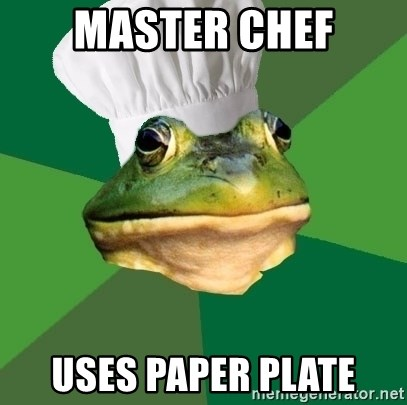 Foul Bachelor Frog - Master Chef Uses paper plate