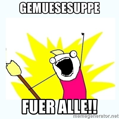 All the things - GEMUESESUPPE FUER ALLE!!