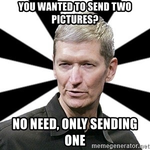 Tim Cook Time - you wanted to send two pictures? no need, only sending one