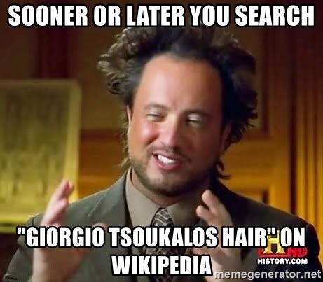 "Giorgio A Tsoukalos Hair - Sooner or later you search ""giorgio tsoukalos hair"" on wikipedia"