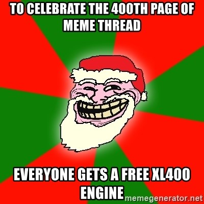 Santa Claus Troll Face - to celebrate the 400th page of meme thread everyone gets a free xl400 engine