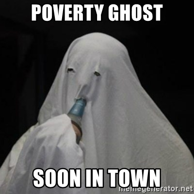 Poverty Ghost - POVERTY GHOST SOON IN TOWN