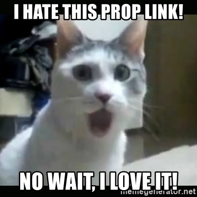 Surprised Cat - I hate this prop link! No wait, I love it!