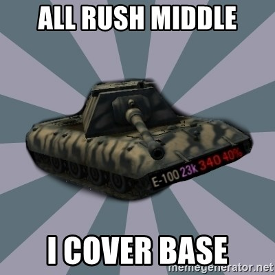 TERRIBLE E-100 DRIVER - All rush middle I cover base