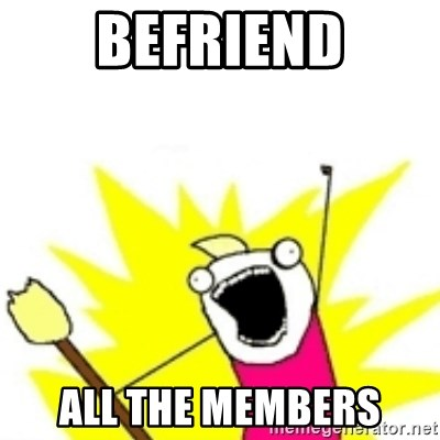 x all the y - BEFRIEND ALL THE MEMBERS