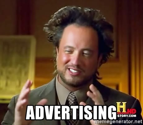 Ancient Aliens -  Advertising