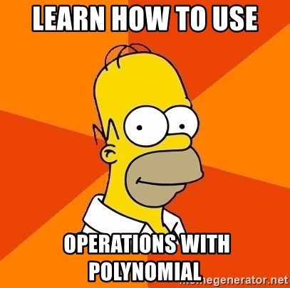 Homer Advice - Learn How to use   operations with polynomial