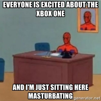 60s spiderman behind desk - Everyone is excited about the Xbox One And I'm Just sitting here masturbating