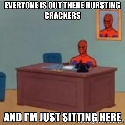 60s spiderman behind desk - Everyone is out there bursting crackers And i'm just sitting here