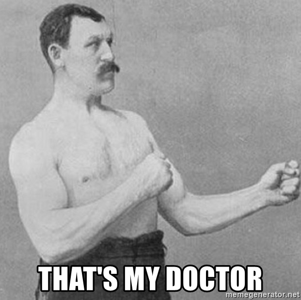 Overly Manly Man, man -  That's my Doctor