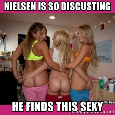 3 Lesbians Showing And Fingering Their Ass - nielsen is so discusting he finds this sexy