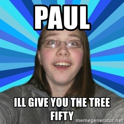 Innocent College Girl - Paul Ill give you the tree fifty