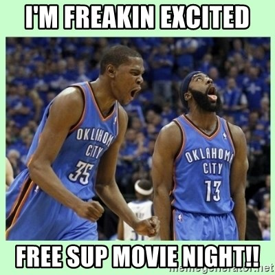 durant harden - I'm freakin excited free sup movie night!!