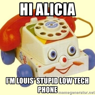 Sinister Phone - hi Alicia I'm Louis' stupid low tech phone