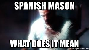 Mason the numbers???? - spanish mason what does it mean