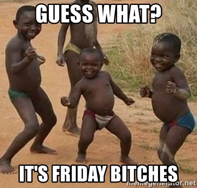 Dancing african boy - guess what? it's friday bitches