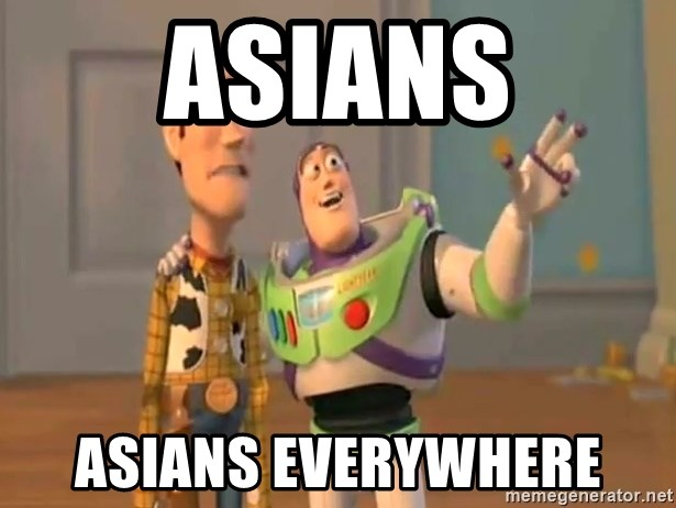 X, X Everywhere  - ASIANS ASIANS EVERYWHERE