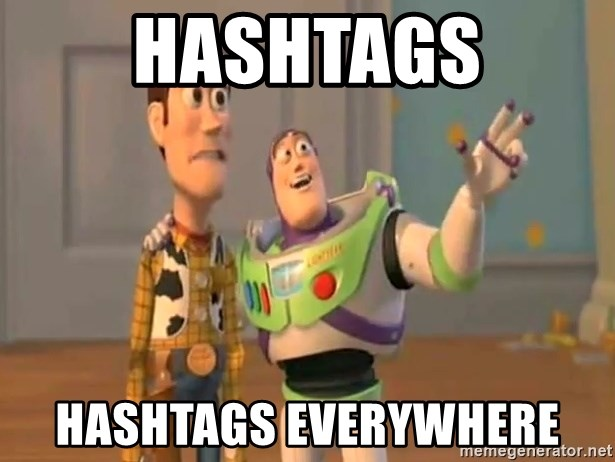 X, X Everywhere  - Hashtags Hashtags everywhere