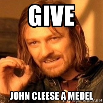 One Does Not Simply - Give John Cleese a medel