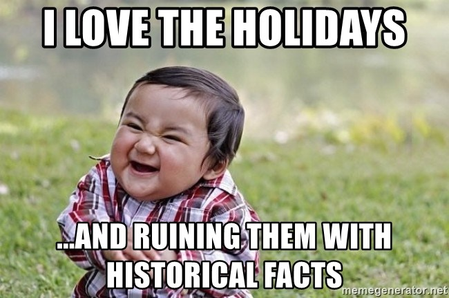 evil asian plotting baby - I love the holidays ...and ruining them with historical facts