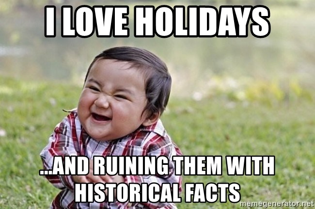 evil asian plotting baby - I love holidays ...and ruining them with historical facts