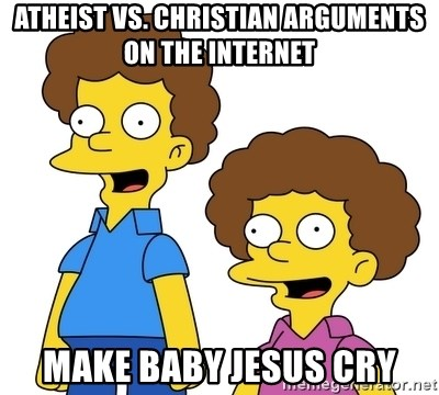 Rod & Todd Flanders - Atheist vs. Christian arguments on the Internet make Baby Jesus cry